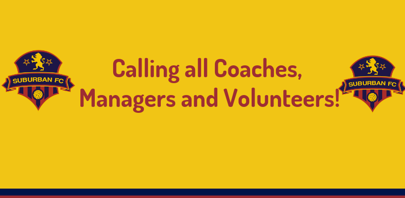 Calling Coaches, Managers and Volunteers!